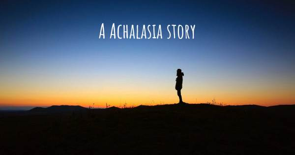 MY ACHALASIA JOURNEY