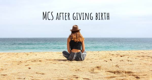 MCS AFTER GIVING BIRTH