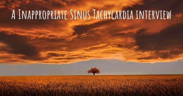 A Inappropriate Sinus Tachycardia interview