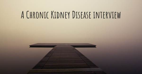 A Chronic Kidney Disease interview