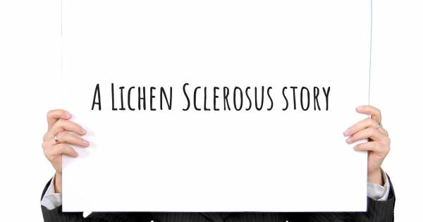 LIVING WITH LICHEN SCLEROSIS