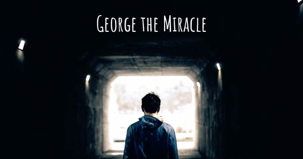 GEORGE THE MIRACLE