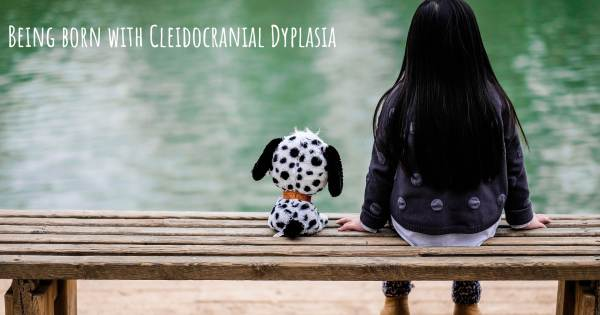 BEING BORN WITH CLEIDOCRANIAL DYPLASIA