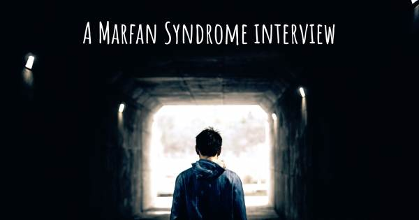 A Marfan Syndrome interview