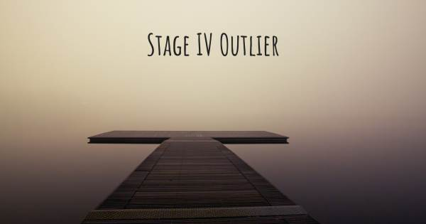STAGE IV OUTLIER