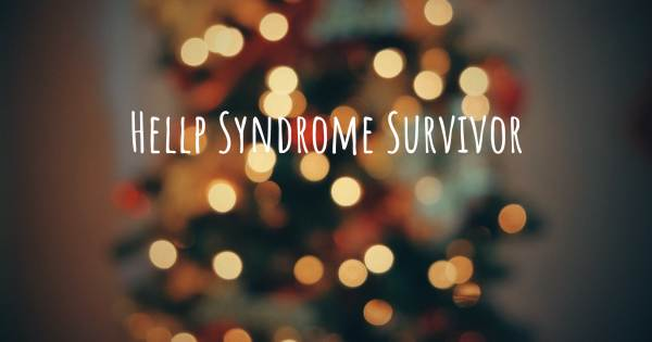 HELLP SYNDROME SURVIVOR