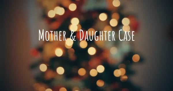 MOTHER & DAUGHTER CASE
