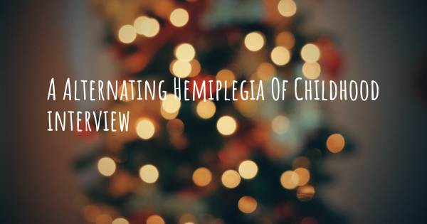 A Alternating Hemiplegia Of Childhood interview