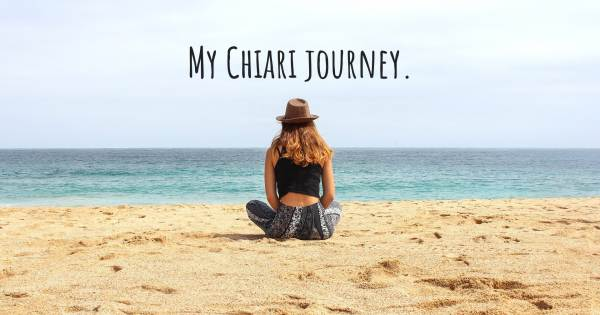 MY CHIARI JOURNEY.
