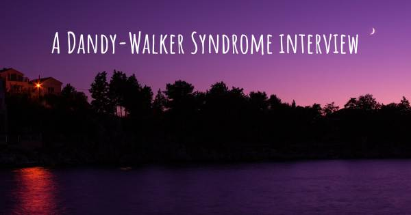 A Dandy-Walker Syndrome interview