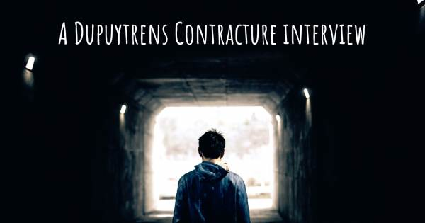 A Dupuytrens Contracture interview