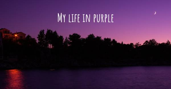MY LIFE IN PURPLE